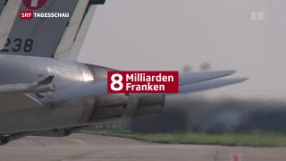 Video «Acht Milliarden für neue Kampfjets» abspielen