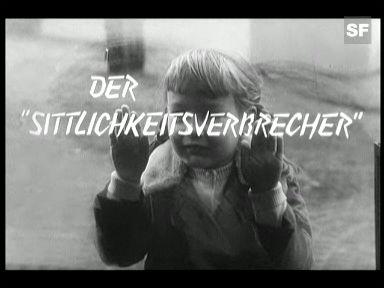 Video «Der Sittlichkeitsverbrecher» abspielen