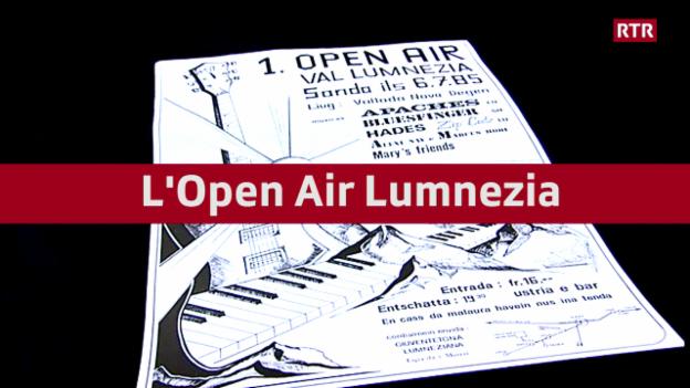 Laschar ir video «Open Air Lumnezia en 33 secundas»