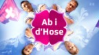 Video «Best of «Ab i d'Hose»» abspielen