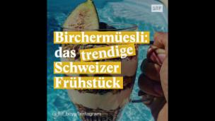 Video «Birchermüesli: Wie ein Schweizer Traditionsfrühstück die Welt eroberte» abspielen