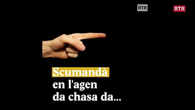 Laschar ir video «Scumandà en lagen da chasa da...!»