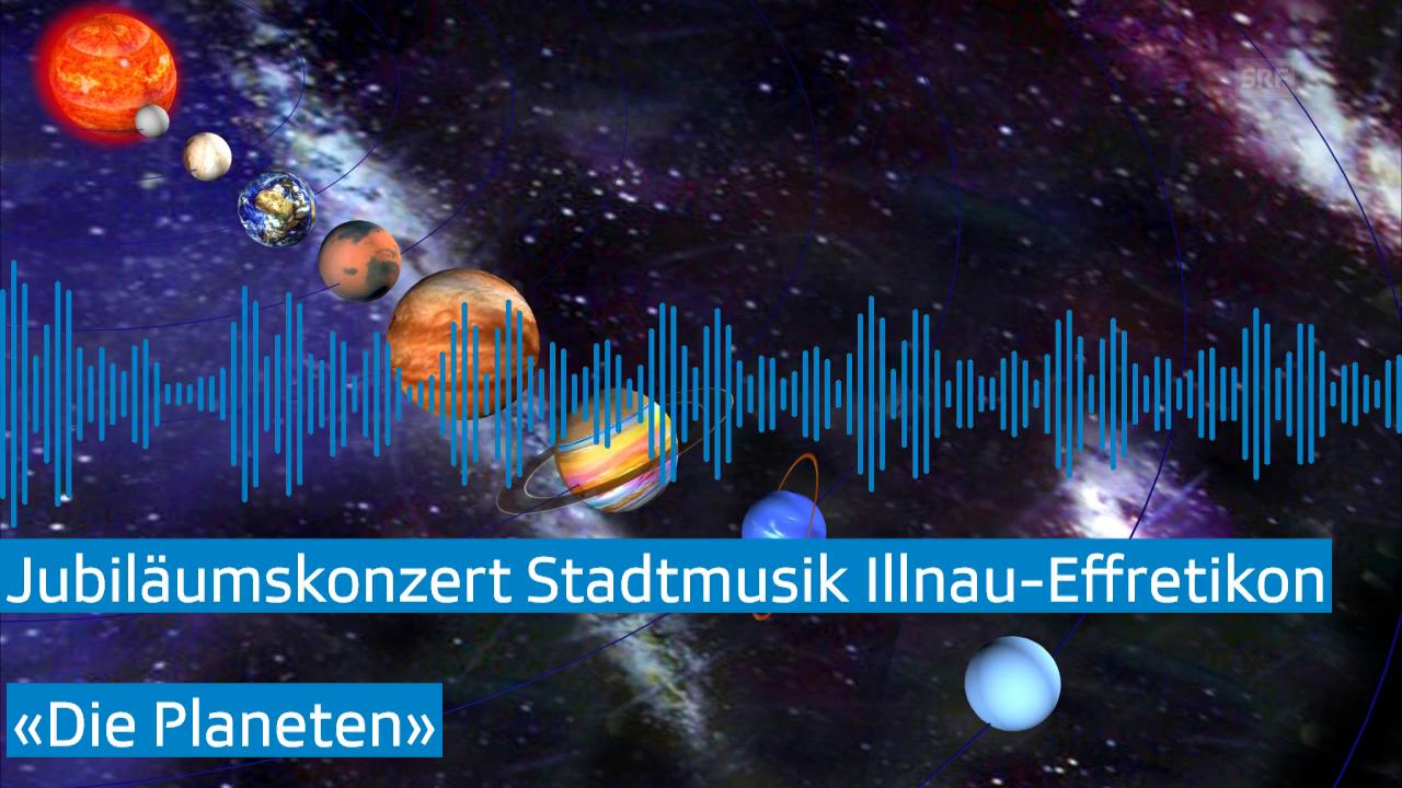 Stadtmusik Illnau-Effretikon «Die Planeten»