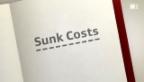Video ««ECO kompakt»: Sunk Costs» abspielen