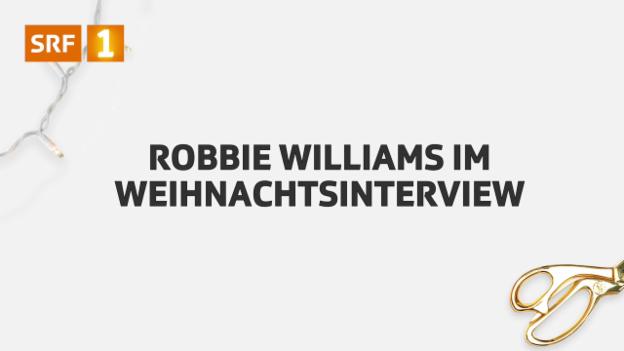 Video «Robbie Williams im SRF Interview» abspielen