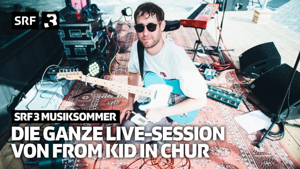 Die ganze Live-Session von From Kid in Chur