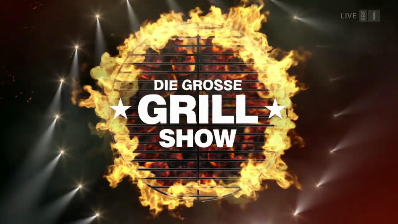 Die grosse Grillshow 2014 vom 02.08.2014