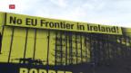 Video «Mays Nordirland-Vorschläge - EU und der Brexit» abspielen