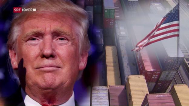 Video «Trump gegen Welthandel» abspielen