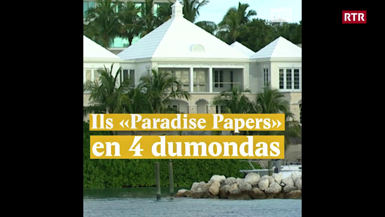 """Ils """"Paradise Papers"""" en 4 dumondas"""