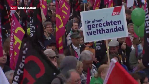 Video «Demonstrationen gegen Handelsabkommen» abspielen