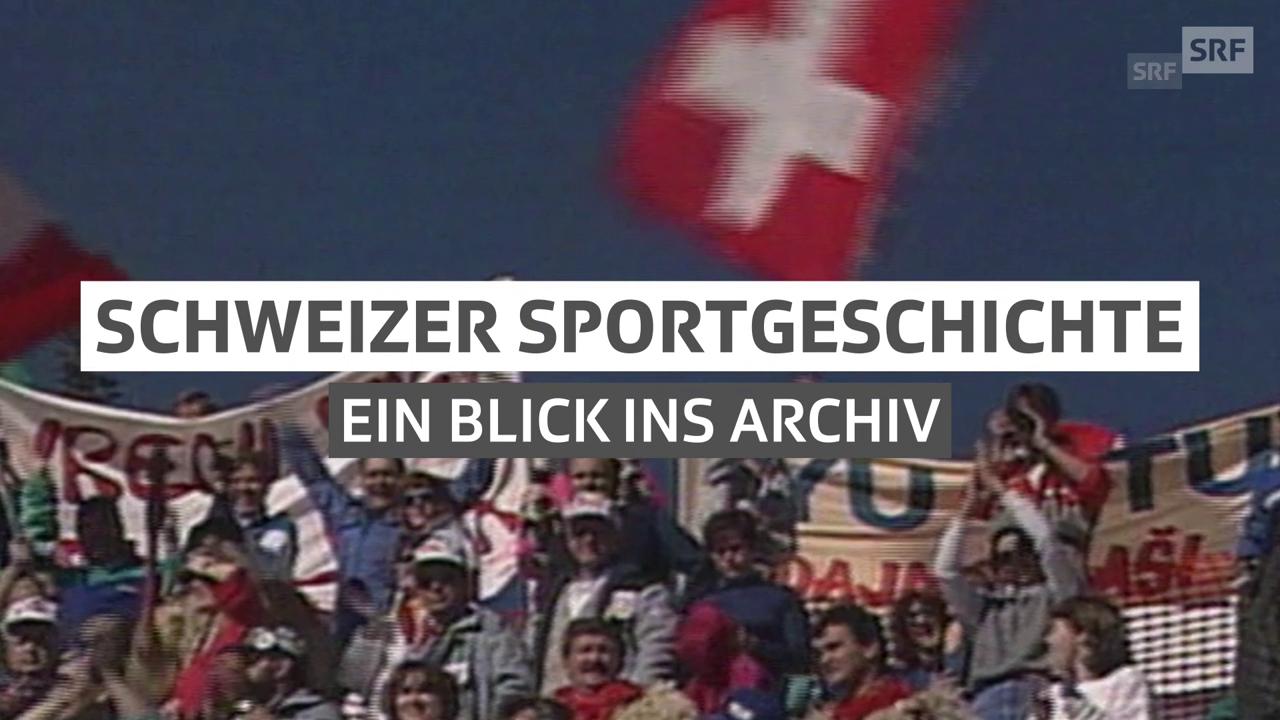 Schweizer Sportgeschichte – Ein Blick ins Archiv