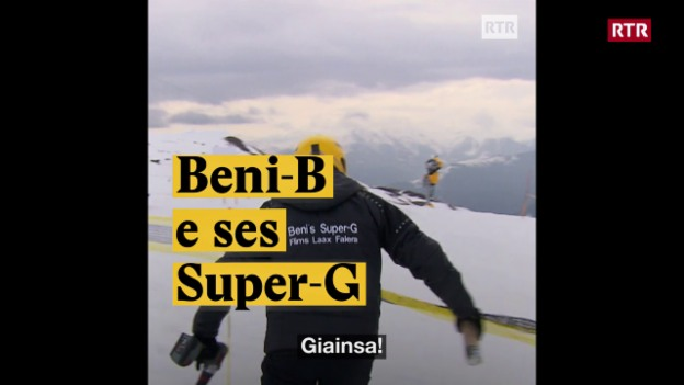 Laschar ir video «Beni-B e ses Super-G»