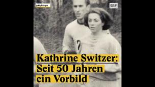 Video «Kathrine Switzer: Seit 50 Jahren ein Vorbild» abspielen