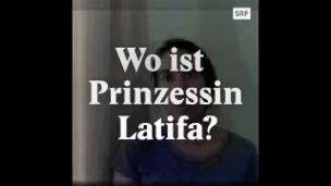 Video «Wo ist Scheicha Latifa?» abspielen