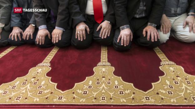 Video «Finanzierung von Moscheen: Politik fordert Klarheit» abspielen